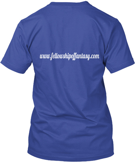 Www.Fellowshipoffanlasy.Com Deep Royal T-Shirt Back