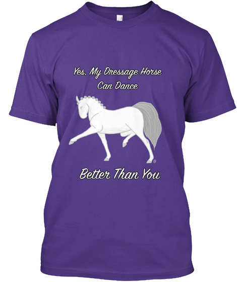 My Dressage Horse Can Dance Purple T-Shirt Front
