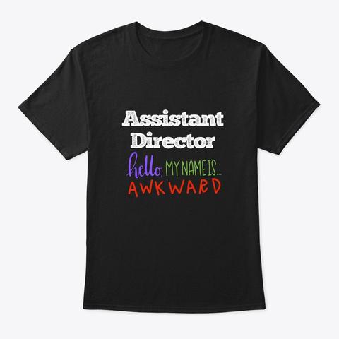 [Theatre] Assistant Director   Hello Black T-Shirt Front