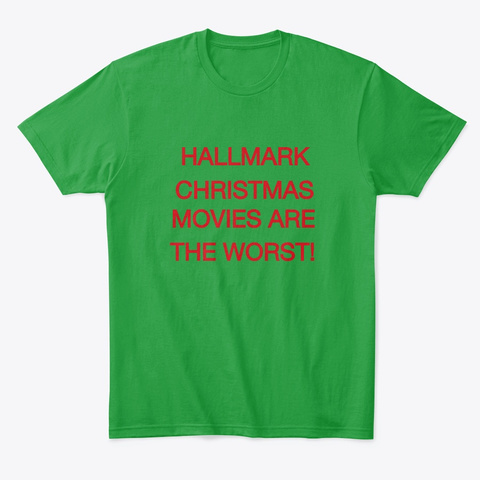 "Big Dan ""No To Hall Mark"" X Mas  Kelly Green áo T-Shirt Front"