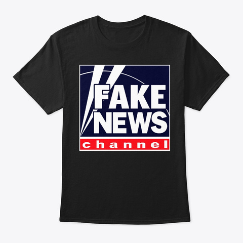 Fox Is Fake News Black T-Shirt Front