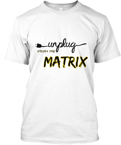 From The  Matrix White T-Shirt Front