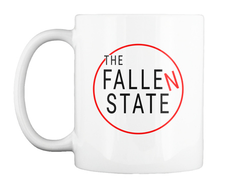 The Fallen State White T-Shirt Front