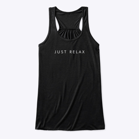 Tank Top: Just Relax Black áo T-Shirt Front
