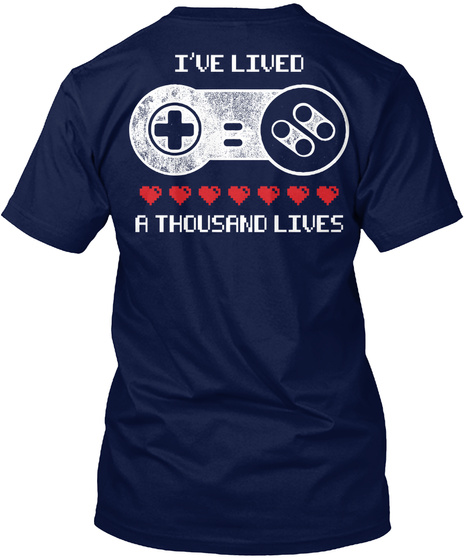 I've Lived A Thousand Lives Navy T-Shirt Back