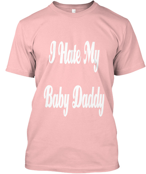 hate my baby daddy