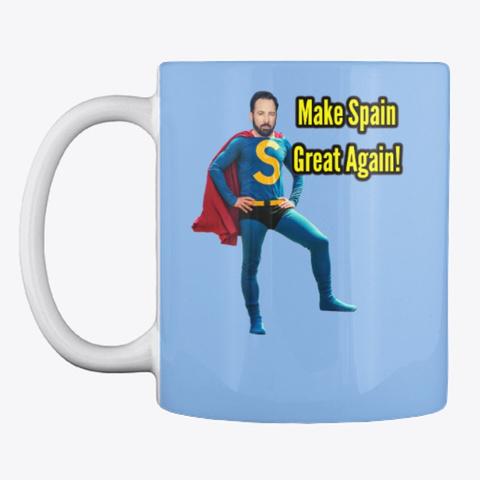 Santiago Abascal Make Spain Great Again! Powder Blue Mug Front