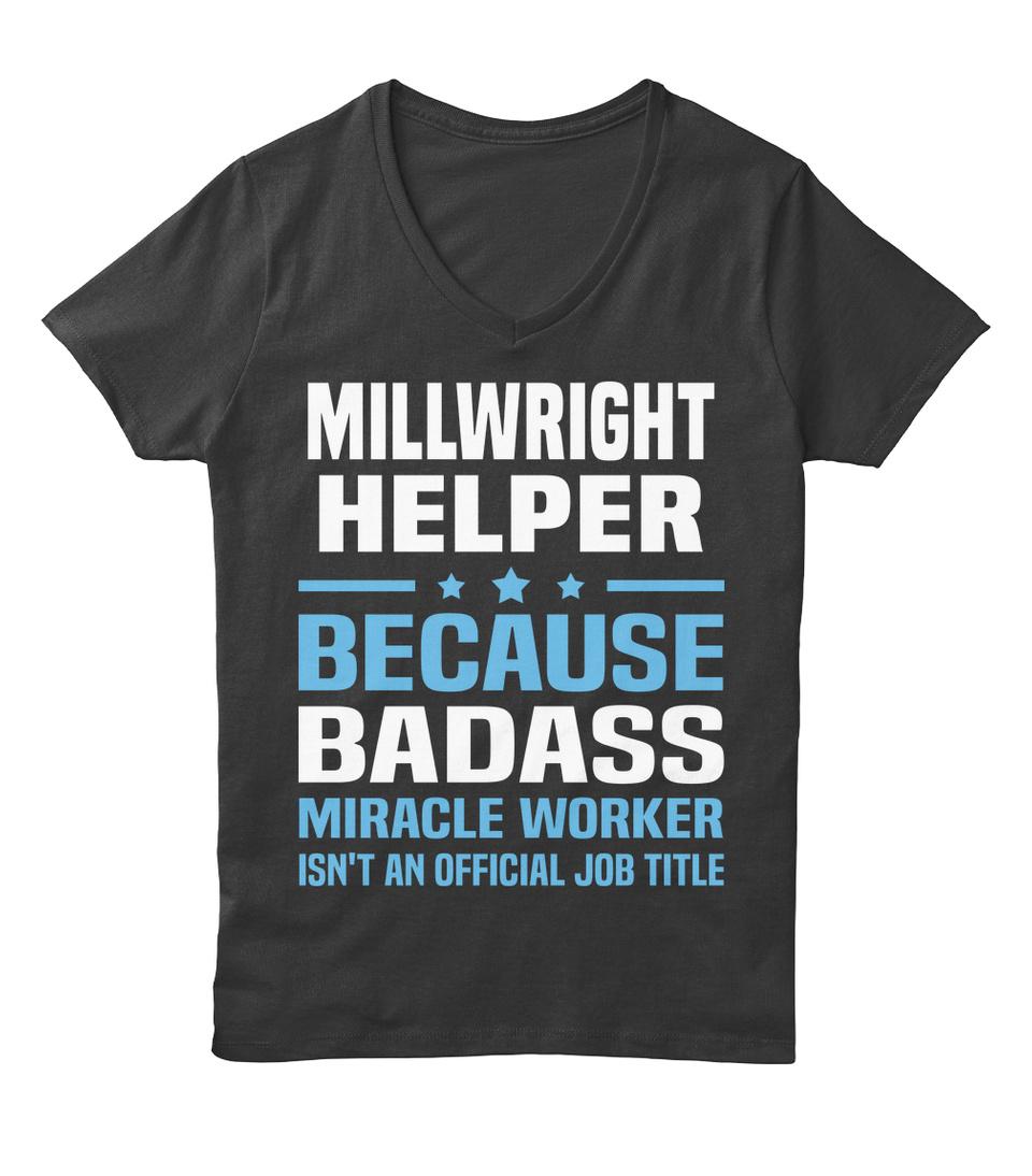 Job Shirt Badass Miracle Worker Millwright