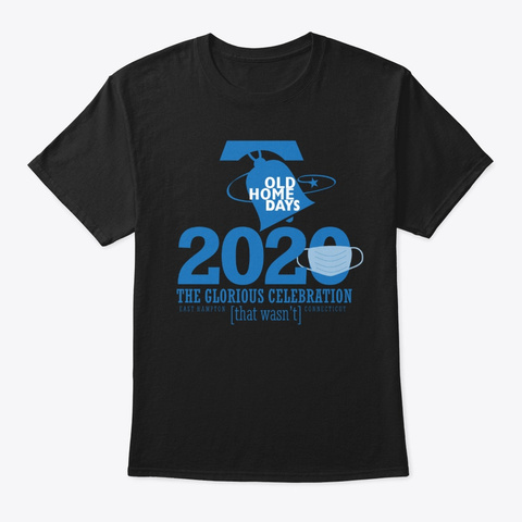 2020 Old Home Days Apparel Black T-Shirt Front