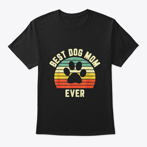 Vintage Dog Mom Dog Mom Mother Gift Black T-Shirt Front