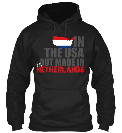 In The Usa But Made In Netherlands Black T-Shirt Front