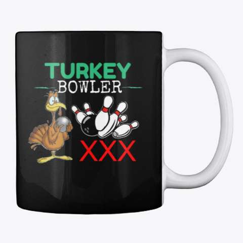Turkey Bowler Mug Black T-Shirt Back