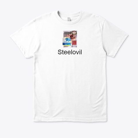 Steelovil   Get The Performance Pill !! White T-Shirt Front
