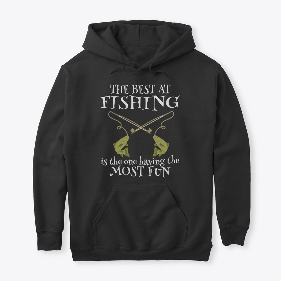 Best At Fishing Fun SweatShirt