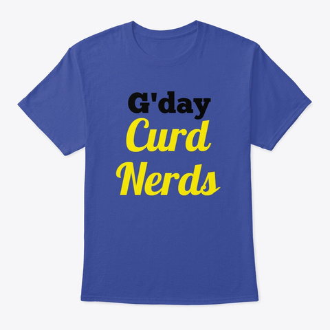 G'day Curd Nerds Deep Royal T-Shirt Front