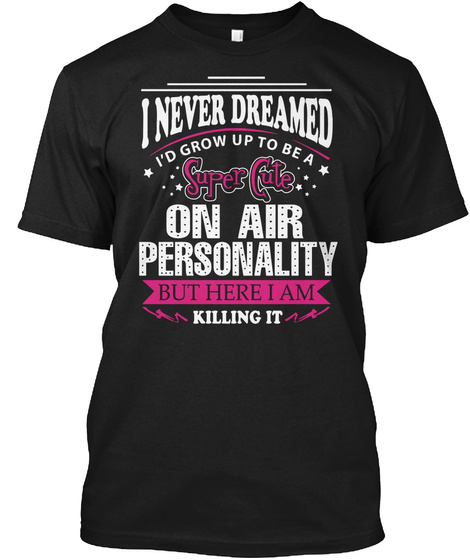 On Air Personality Black T-Shirt Front