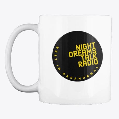 Night Dreams Talk Radio Round Mug 2021  White T-Shirt Front
