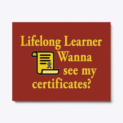Lifelong Learner Dark Red T-Shirt Front