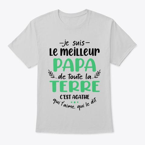 Je Suis Le Papa Avec Prénom Light Steel T-Shirt Front