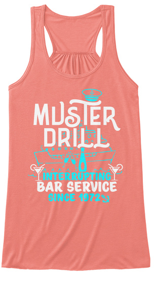 Muster Drill Interrupting Bar Service Since 1972 Coral Women's Tank Top Front