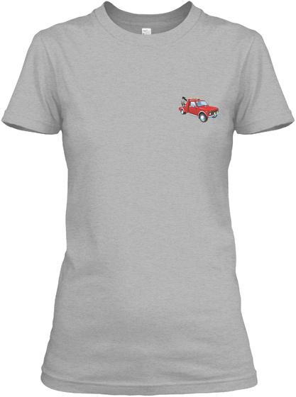 Cute Tow Truck Operator's Lady Shirt Sport Grey T-Shirt Front