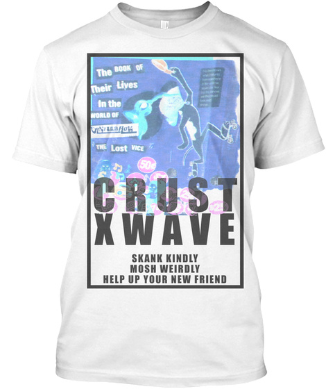 The Book Of Their Lives Crustxwave Tee White T-Shirt Front