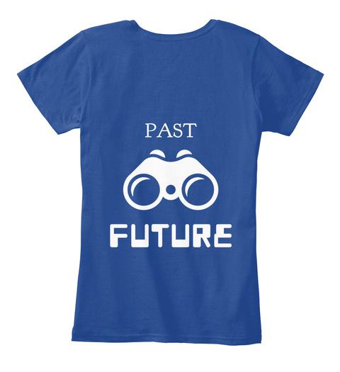 Past Future Deep Royal  T-Shirt Back