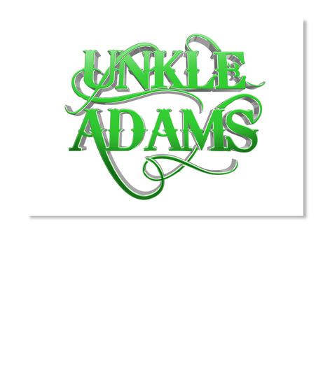 Green 3 D Unkle Adams Sticker White T-Shirt Front