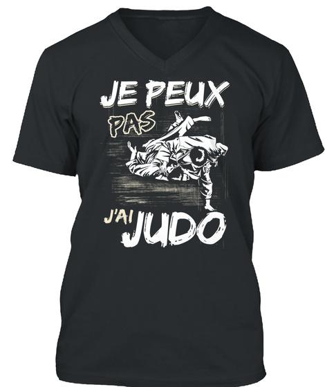 Je Peux Pas J' Ai Judo Black T-Shirt Front