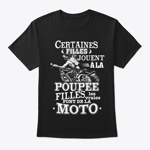Certaines Filles Jouent à La Moto Black T-Shirt Front