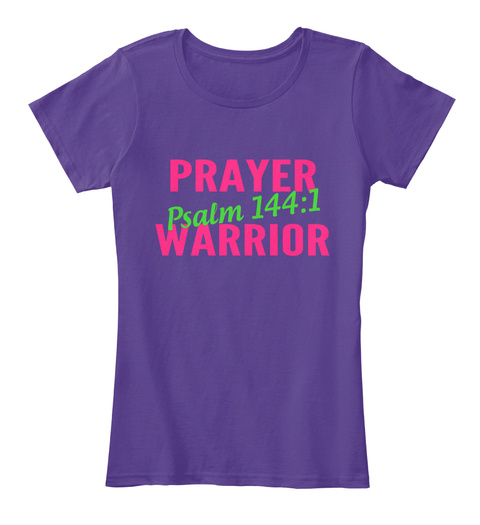 Prayer Psalm 144:1 Warrior Purple T-Shirt Front