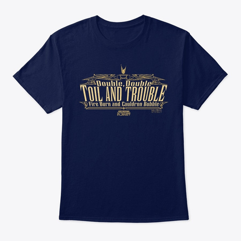 Toil And Trouble Navy T-Shirt Front