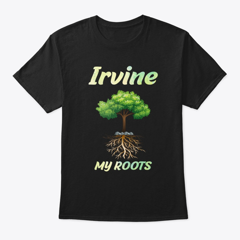 Irvine City America Usa Roots Black T-Shirt Front