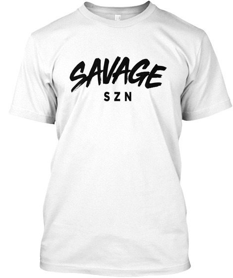 Savage Szn White T-Shirt Front