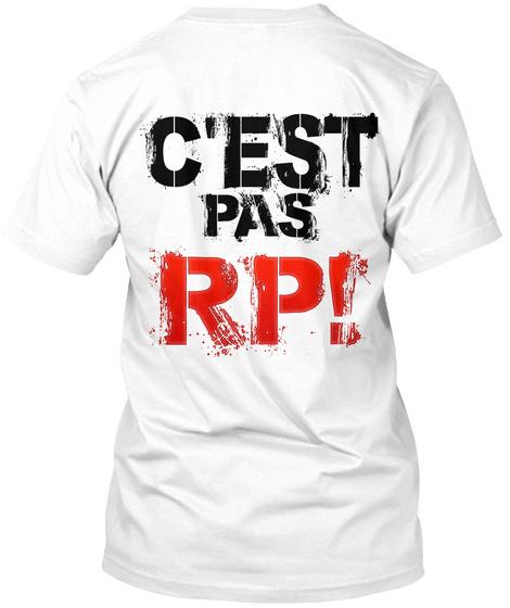 T Shirt C'est Pas Rp White T-Shirt Back