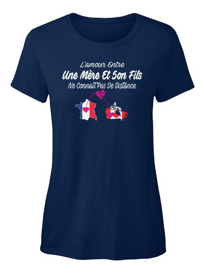 L Amour Entre Une Mere Et Son Fils Ne Connait De Distance Navy T-Shirt Front