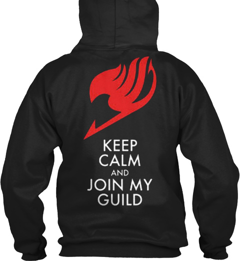 Keep Calm And Join My Guild Black T-Shirt Back