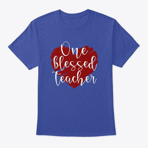 One Blessed Teacher Deep Royal T-Shirt Front