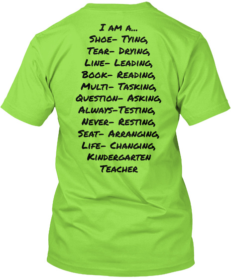 I Am A... Shoe Tying Tear Drying Line Leading Book Reading Multi Tasking Lime T-Shirt Back