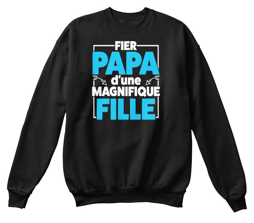 Fier - Papa Dune Magnifique Fille - Fier D'une Sweat-Shirt Confortable 8b167b