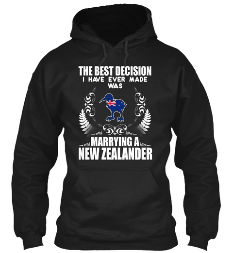 The Best Decision I Have Ever Made Was Marrying A New Zealander Black T-Shirt Front