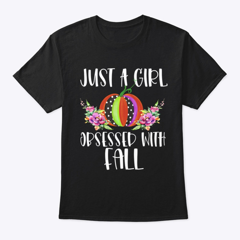 Obsessed With Fall Cute Pumpkin Autumn Black T-Shirt Front