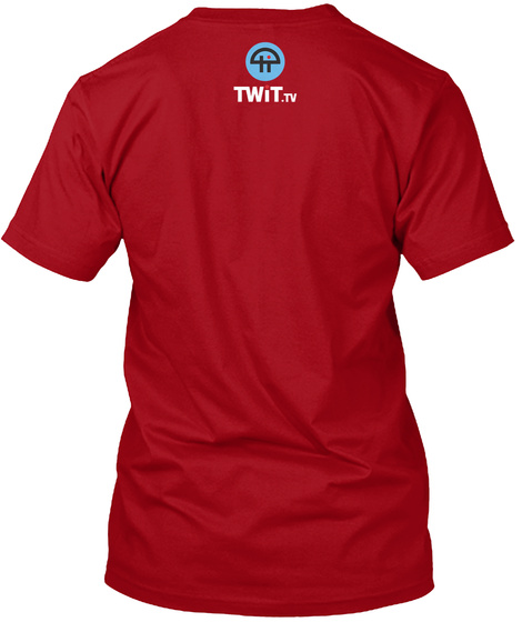Twit.Tv Deep Red T-Shirt Back
