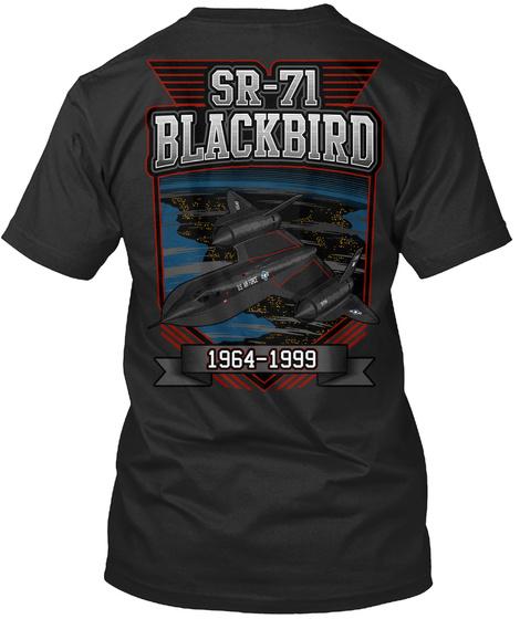 Sr 71 Blackbird 1964 1999  Black T-Shirt Back