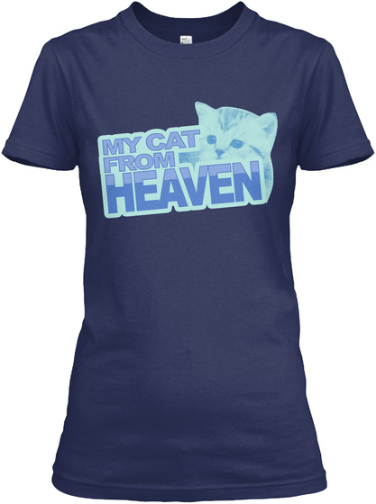 My Cat From Heaven Navy T-Shirt Front