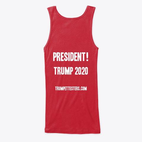 Still Your President ! Red T-Shirt Back