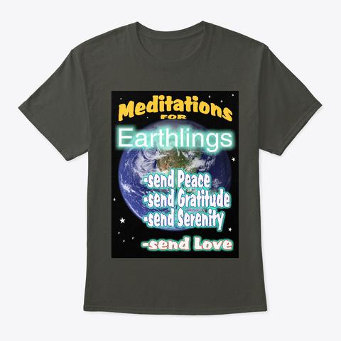 Meditations For Earthlings Smoke Gray T-Shirt Front