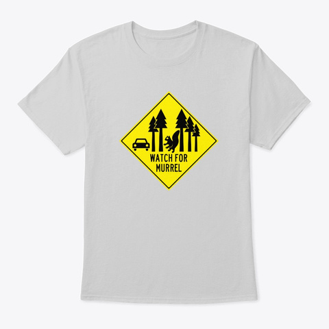 Watch Out For Murrel! Light Steel T-Shirt Front