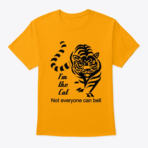 I'm The Cat, Tiger Lovers Gold T-Shirt Front
