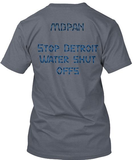 Mdpan Stop Detroit Water Shut Offs Deep Heather T-Shirt Back